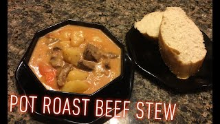 How to Make: Pot Roast Beef Stew