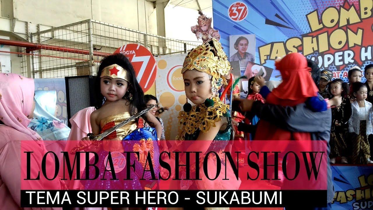 LOMBA FASHION SHOW SUPER HERO l EMAK EMAK IKUT REMPONG !!!