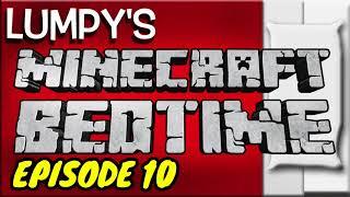 Moooore! Lumpy's Minecraft Bedtime Stories Episode 10