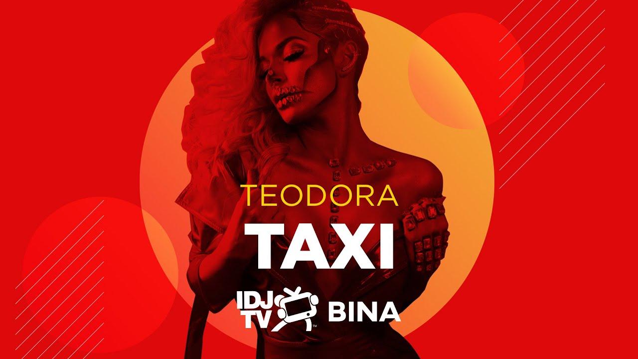 TEODORA - TAXI (LIVE @ IDJTV BINA)