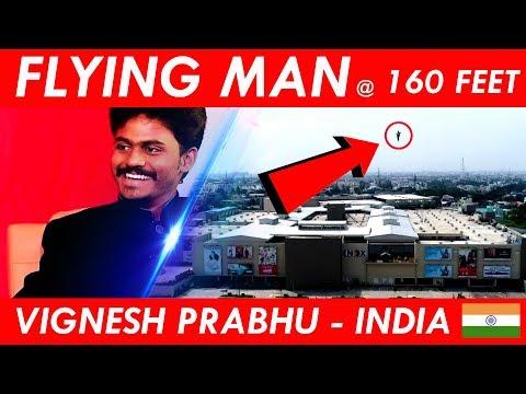 FLYING MAN OF INDIA at 160 FEET   Magician Vignesh prabhu   Exclusive flying magic    Jai hind