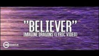 €imagine dragon belivier lyrics**