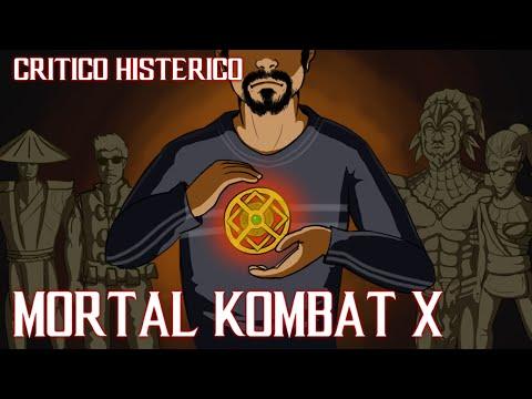 CRÍTICO HISTÉRICO - Mortal Kombat X (Parte 01)