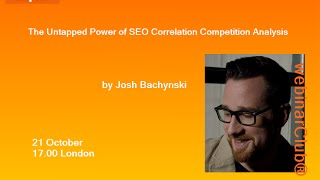 The Untapped Power of SEO Correlation Competition Analysis by Josh Bachynski