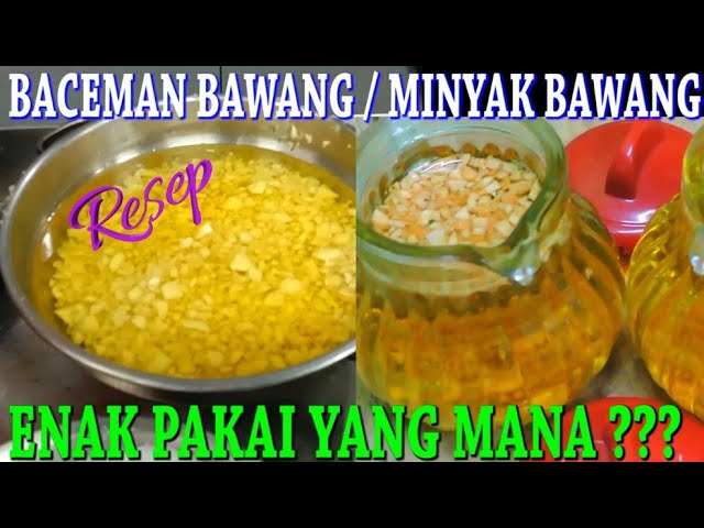 Resep Baceman Bawang Minyak Bawang Minyak Wijen Enak Pakai Yang Mana Q A Youtube