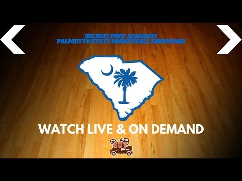 Believe Prep Palmetto State Basketball Showcase: Forest Trail Academy (NC) vs. Mt. Zion (Baltimore)