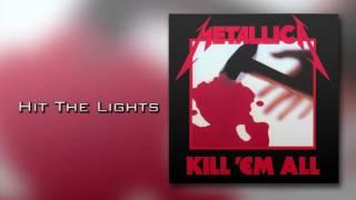 Metallica - Hit the lights (HQ)
