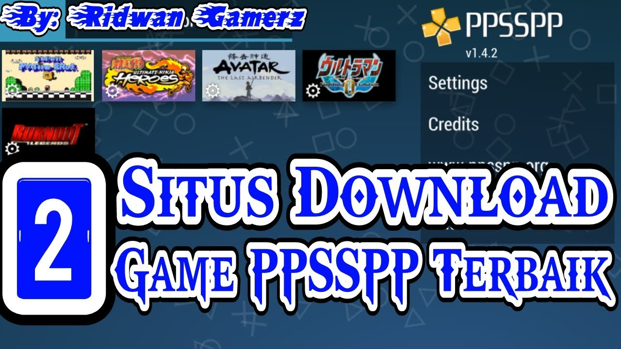 2 Situs Download Game PPSSPP / PSP Terbaik !! - PPSSPP ...