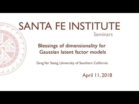 Greg Ver Steeg, University of Southern California - Seminar - April 11, 2018