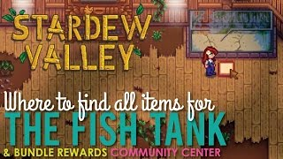 Stardew Valley Fish Tank, Where to Find All Items