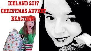 ICELAND 2017 CHRISTMAS ADVERT REACTION!