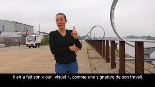 Les Anneaux / Daniel Buren & Patrick Bouchain / vidéo en LSF
