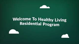 Healthy Living Residential Program - Drug Rehab in Santa Clarita, CA