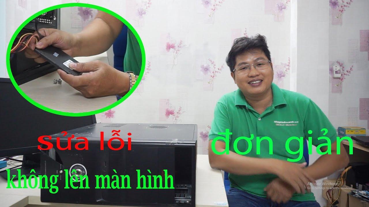 Cách sửa lỗi bật máy tính KHÔNG LÊN MÀN HÌNH cực kì đơn giản – Maytinhxanh.vn