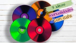 3 IDEAS, MANUALIDADES CON CD