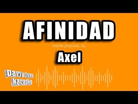 Axel - Afinidad (Versión Karaoke)