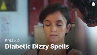 First Aid: Diabetic Dizzy Spells | First Aid