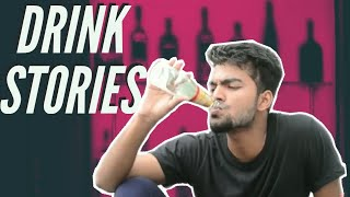 || DRINK STORIES || agla stop || Comedy ||