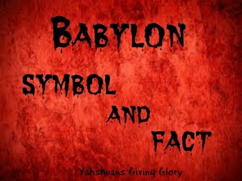 Babylon Symbol and Fact