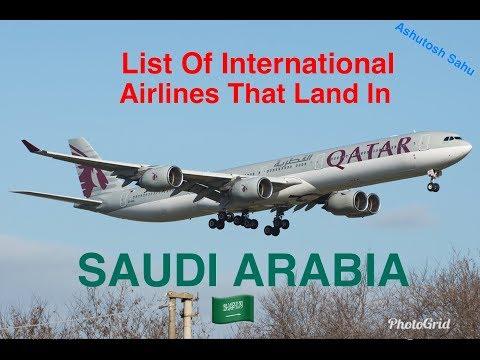 List Of International Airlines That Land In Saudi Arabia 🇸🇦 (Jan, 2018)