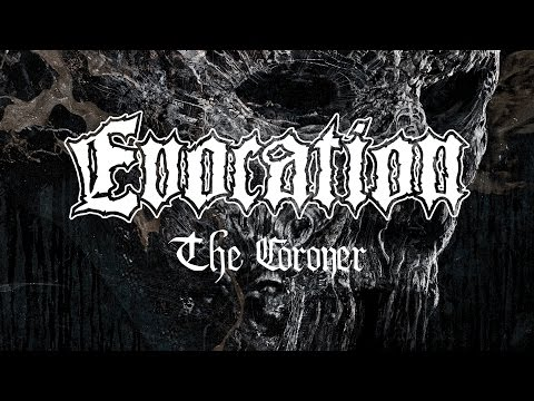 """Evocation """"The Coroner"""" (OFFICIAL)"""