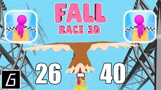 Fall Race 3D Gameplay - Levels 26 - 40 (iOS - Android)