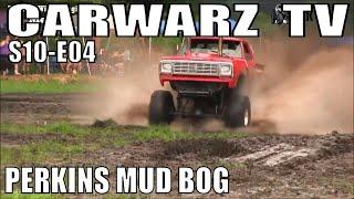 CarWarz TV - S10E04 - Perkins Spring Sling Mud Bog 2020