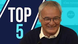 Top 5 | Claudio Ranieri Moments 2015/16