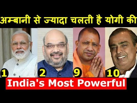India's Top 30 Most Powerful People - Narendra Modi and Amit Shah Leads, Yogi beats Ambani.