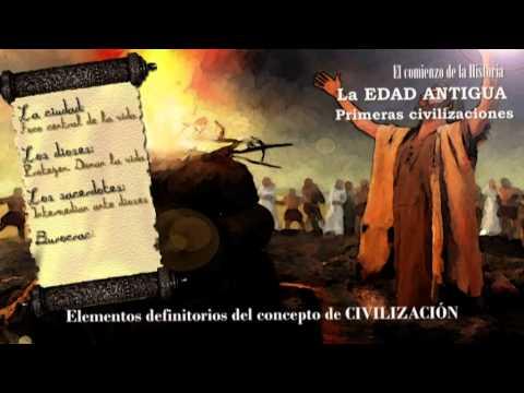 Edad Antigua. Primeras civilizaciones