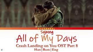 Gambar cover All of My Days 나의 모든 날 - Se Jeong 세정 | Crash Landing on You 사랑의 불시착 OST Part 8 | Han/Rom/Eng/가사
