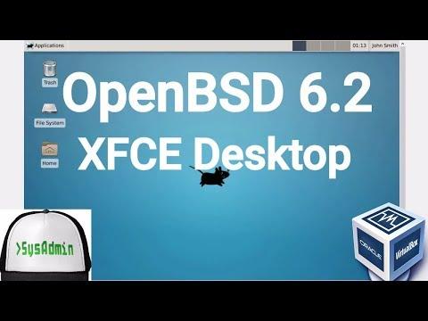OpenBSD 6.2 Installation + XFCE Desktop + Apps on Oracle VirtualBox [2017]