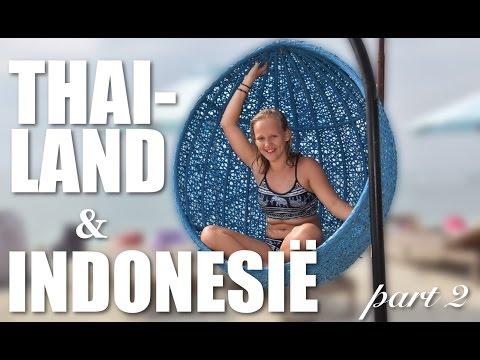 Travel Vlog - Thailand & Indonesië [Part 2]
