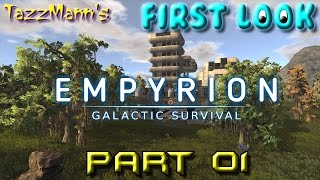 T4zzM4nn's First Look - Empyrion Galactic Survival (Part 01) - by Eleon Game Studios