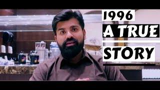 1996, A True Story | Visit to BAITULLAH | Daniyal Sheikh