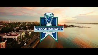 2018 Major League Lacrosse Championship Film
