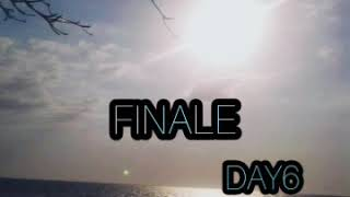 Day6 :Finale (indonesia/english lyrics) terjemahan lirik lagu jepang