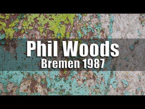 Phil Woods Quintet - Bremen 1987 [radio broadcast]
