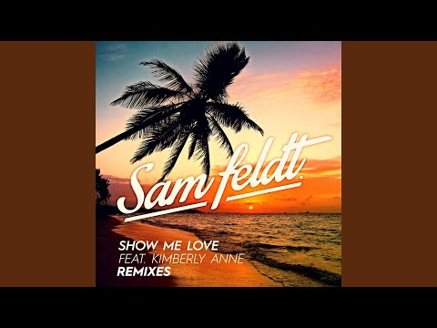 Show Me Love EDX Remix  Radio Edit