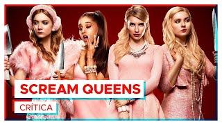Scream Queens 1ª temporada CRÍTICA