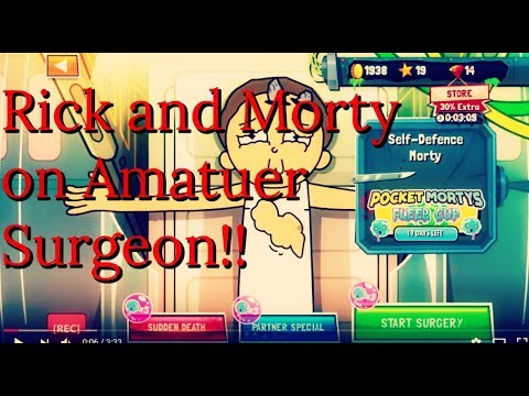Amateur Surgeon 4 Rick And Morty On My Iphone