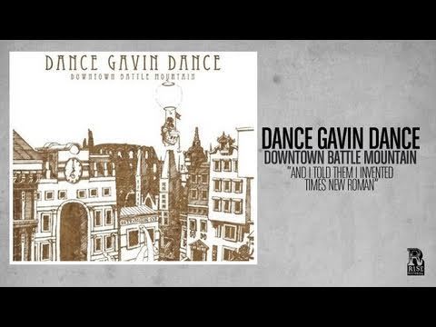 Dance Gavin Dance - And I Told Them I Invented Times New Roman
