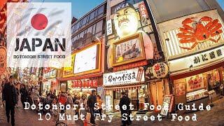 Dotonbori Osaka Street Food Guide : Top 10 Must Try Street Food # Only in Japan