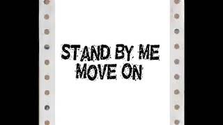 Download Mp3 Stand By Me-move On