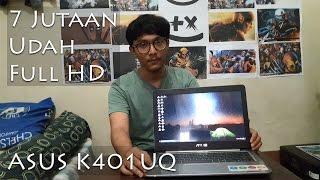 review laptop gaming 7 jutaan asus k401uq    intel i5 7200 kaby lake nvidia gt 940mx