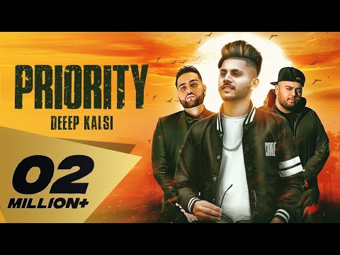Priority ( Full Video) Deep Kalsi Feat. Karan Aujla | Deep Jandu I Latest Punjabi Songs 2018