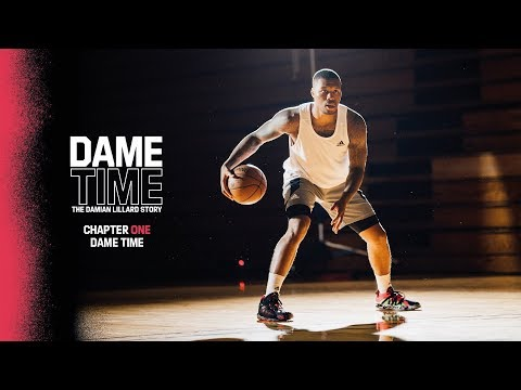 DAME TIME: The Damian Lillard Story | Chapter 1: Dame Time