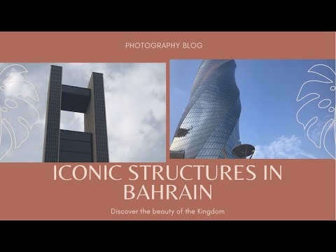 ICONIC STRUCTURES IN BAHRAIN || #DISCOVER BAHRAIN || #TRAVEL