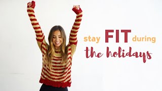 9 FIT Tips for the Holidays !!