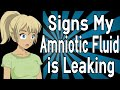watch he video of Signs My Amniotic Fluid is Leaking